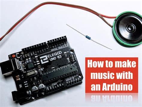 code arduino music how to make music with an arduino arduino project hub