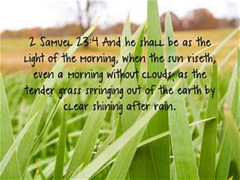 Be The Light Bible Verse by And He Shall Be As The Light Of The Morning 2 Sam 23 4 Bible Scripture Verse Sacred