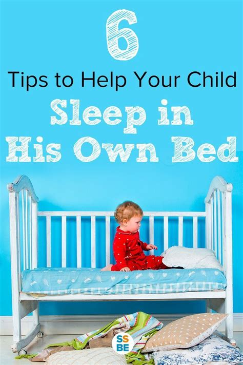 tips to help your child 6 tips to help your kids sleep in their own beds child