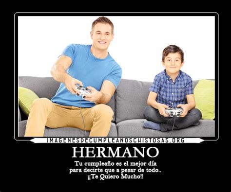 imagenes mamonas para un hermano las mejores im 225 genes de cumplea 241 os para un hermano