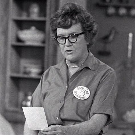 julia childs what would julia child do foodie pinterest
