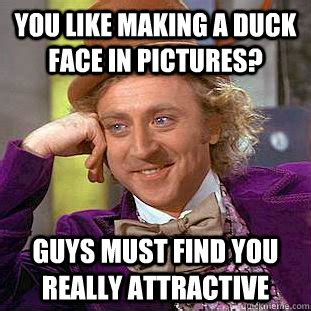 making  duck face  pictures guys  find