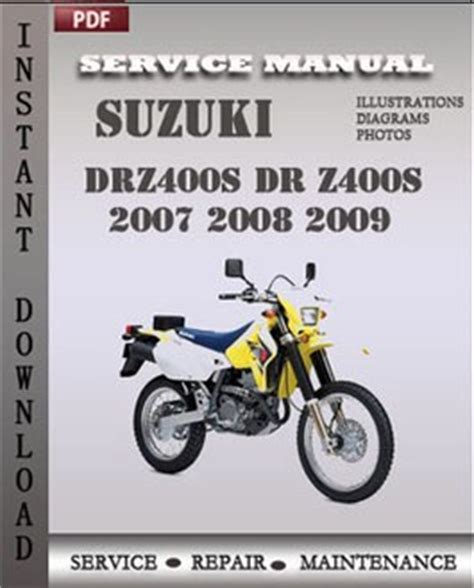 free online car repair manuals download 2009 suzuki sx4 parental controls suzuki drz400s dr z400s 2007 2009 free download pdf repair service manual pdf