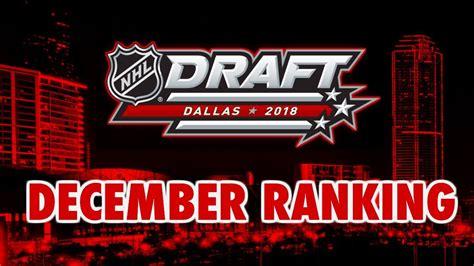 2018 nhl draft prospects ranking december rankings mock