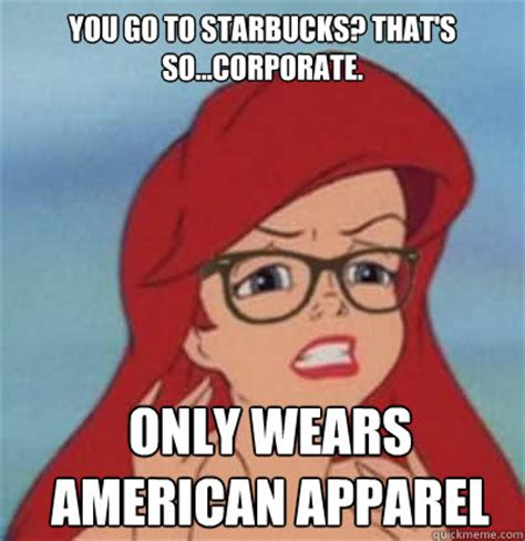 Corporate America Meme - you go to starbucks that s so corporate only wears