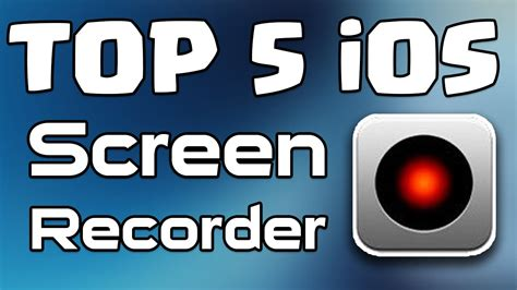 best free screen recorder top 5 best free ios screen recorder for iphone