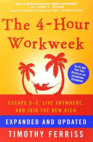 libro the 4 hour workweek escape the 4 hour workweek escape 9 5 live anywhere and join the new rich chickadee solutions
