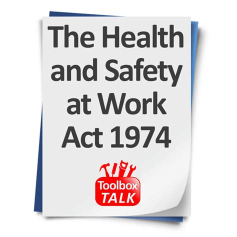 health and safety at work act 1974 section 2 toolbox talks your safety expert