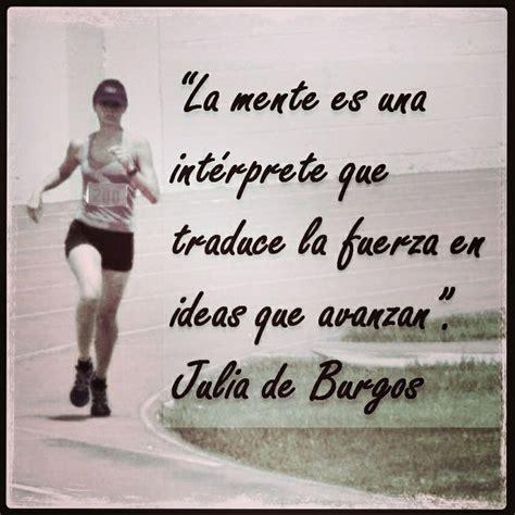 born to run spanish language running quote julia de burgos spanish language quote run tri language