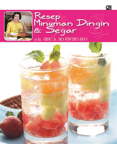 Jual Minuman Segar by Jual Buku Resep Minuman Dingin Segar Ala Sisca Soewitomo