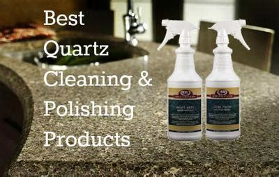 How To Clean A Quartz Countertop by Quartz Cleaning And Polishing Products