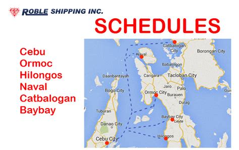 Roble Shipping Schedules for Cebu, Ormoc, Hilongos