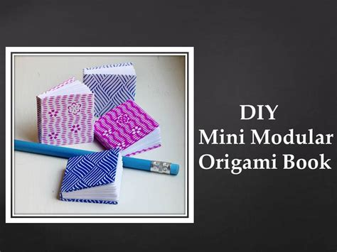 Modular Origami Book - diy mini modular origami book easy