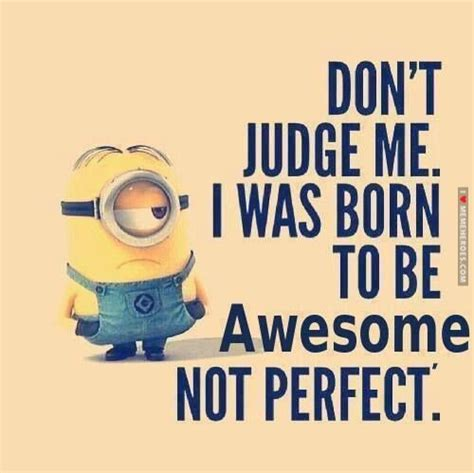 Don T Judge Me Quotes by I Dont Judge Quotes Quotesgram