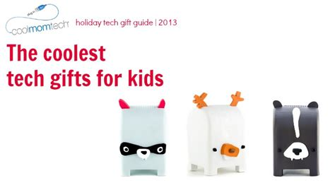 holiday tech gifts the coolest tech gifts for kids cool