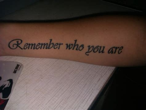 remember who you are tattoo remember who you are quote on arm tattooimages biz