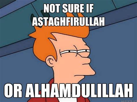 Astaghfirullah Meme - offizielles thema f 252 r bl 246 deleien und unsinn spam lounge