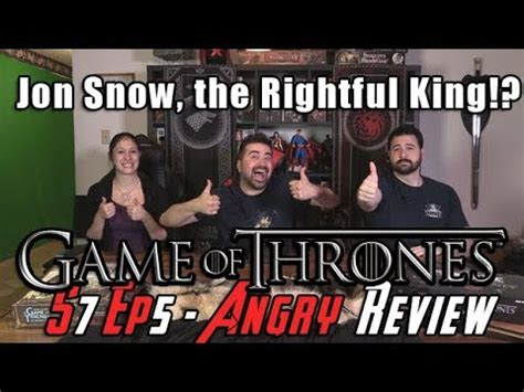 game of thrones season 7 episode 5 angry review! youtube