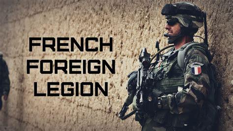Foreign Legion foreign legion l 233 gion etrang 232 re