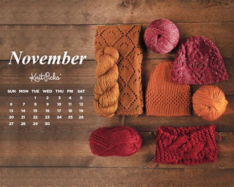 Calendar November 2017 Wallpaper Calendar Backgrounds Archives Knitpicks Staff Knitting