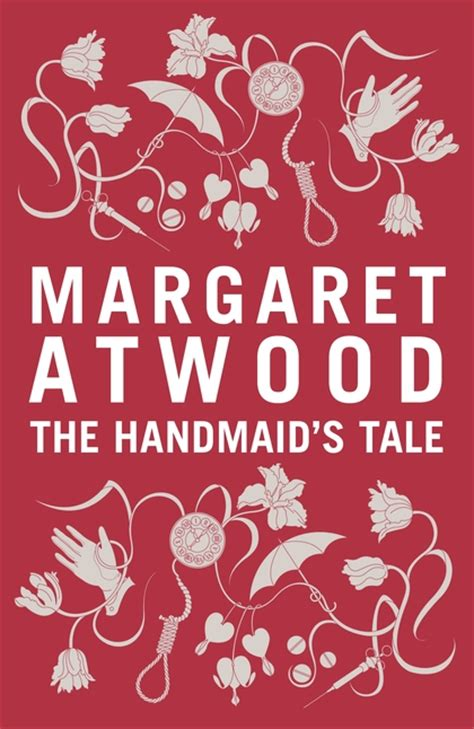 the handmaid s tale themes and quotes the handmaid s tale margaret atwood bloomsbury paperbacks