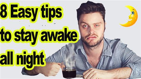 how to a to stay how to stay awake all 8 tips to stay awake