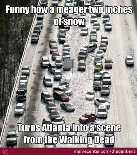 Atlanta Memes - walking dead or just a winter s day in atlanta by