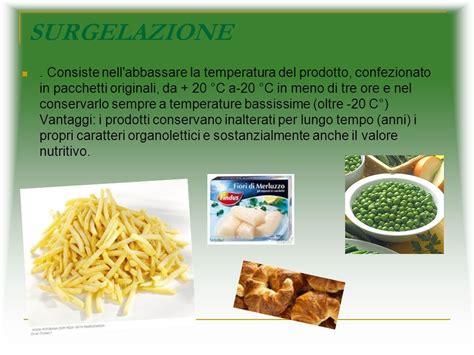surgelazione degli alimenti conservazione degli alimenti ppt scaricare