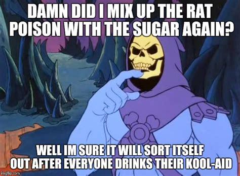 Skeletor Meme - skeletor meme 28 images mindfulness critics and