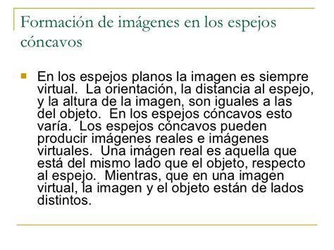 imagenes reales y virtuales en espejos esfericos espejos esf 233 ricos c 243 ncavos