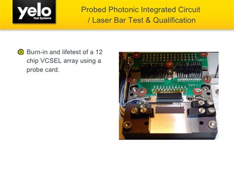 integrated circuit qualification yelo laser reliability burn in and lifetest for photonic devices