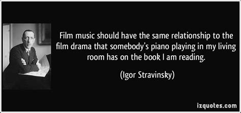 drama film quotes i am an inventor of music by igor stravinsky like success