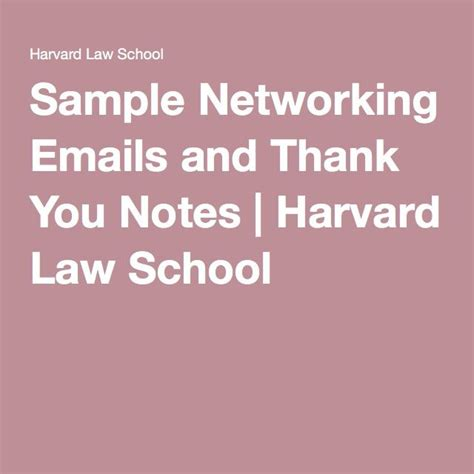 Thank You Letter For Harvard Sle Networking Emails And Thank You Notes Harvard School School