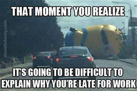 Traffic Meme - traffic jam late for work excuse at share its funny