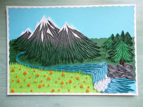 Landscape Design Paper Pap 237 Rvil 225 G Quilling T 225 Jk 233 P Quilled Mountain Landscape