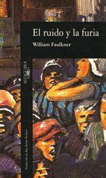el ruido y la el ruido y la furia william faulkner