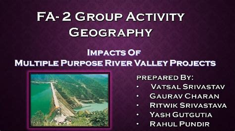 Multipurpose River Valley Project Essay by Dams Pros And Cons