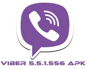 apk viber version viber 5 5 1 556 apk