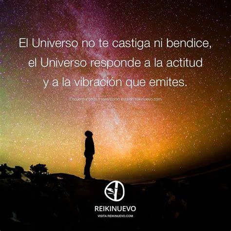 el universo te cubre el universo no te castiga http reikinuevo com el universo no te castiga citas frases