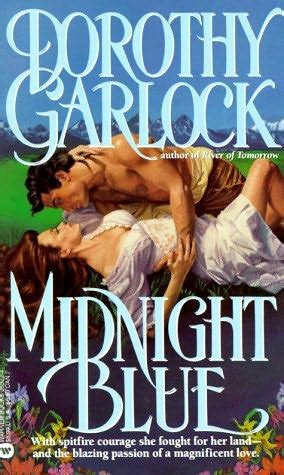 midnight blue books midnight blue wyoming frontier book 1 by dorothy garlock