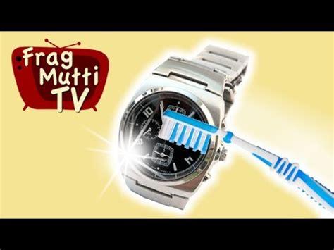 Kratzer Auf Uhrenglas Polieren by Kratzer Aus Uhrenglas Entfernen Frag Mutti Tv