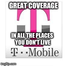 T Mobile Meme - why t mobile imgflip
