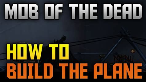 mob of the dead map pack quot how to build the plane quot quot mob of the dead quot zombies