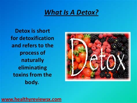 Whats Another Word For Detox by The Exact Way How To Detox Your