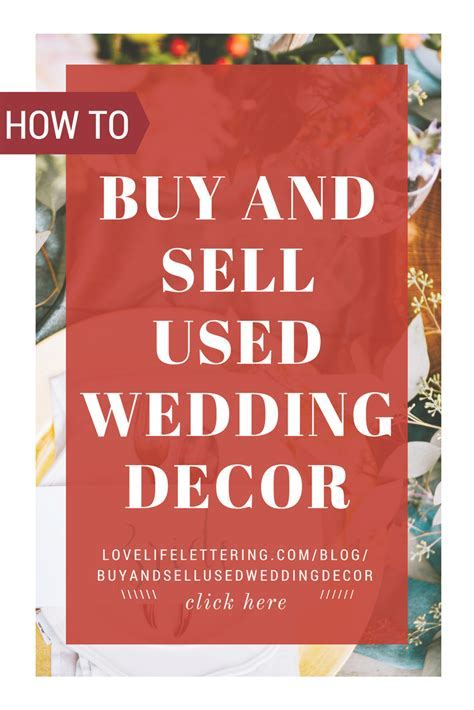 The Best Places to Buy and Sell Used Wedding Decor