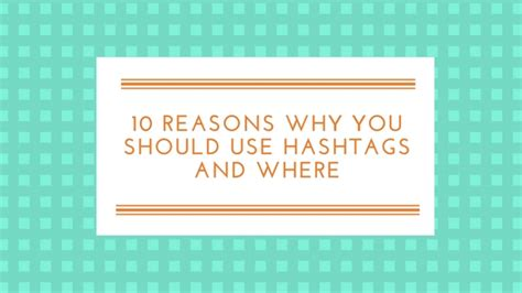 why you should use hashtags on instagram thrifts and threads 10 reasons why you should use hashtags and where