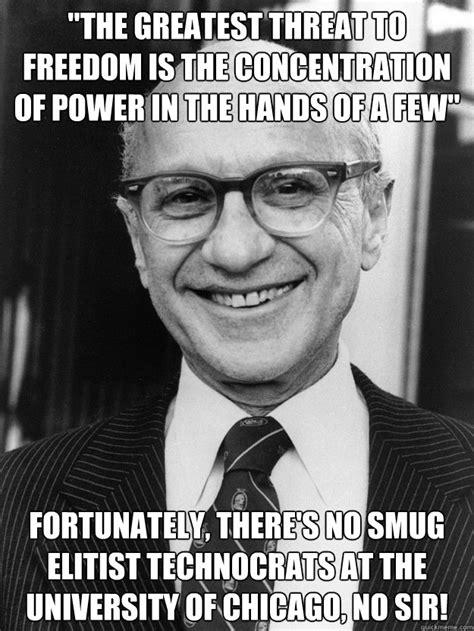 Milton Meme - milton friedman memes quickmeme