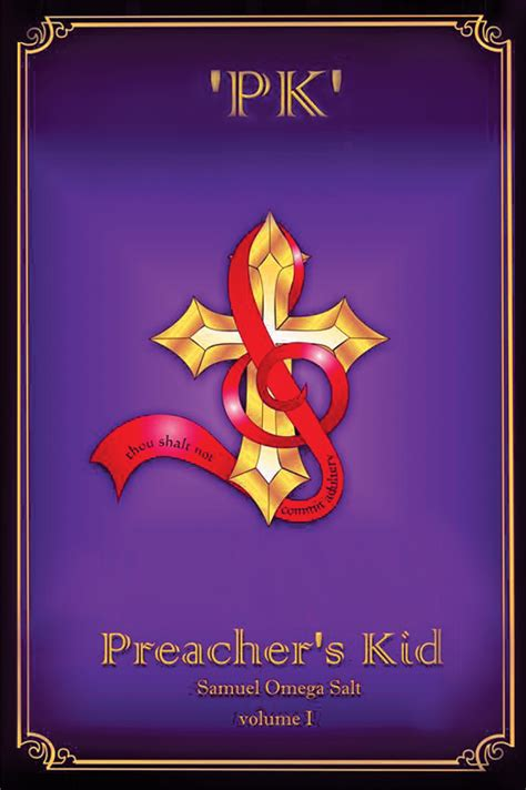samuel omega salt s new book pk preacher s kid volume
