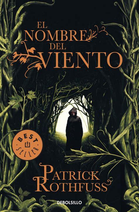 el nombre del viento rothfuss patrick sinopsis del libro rese 241 as criticas opiniones