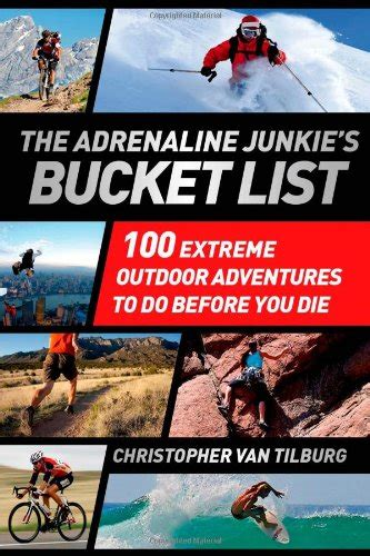 extreme backyard adventures adrenaline junkies bucket list adventures pdf 1377d8ded